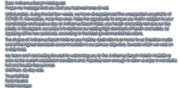 Anthemus Sea Convid-19 : Hotel Manager Message